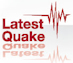 Latest Quake